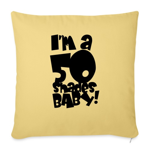 50 shades - Sofa pillow with filling 45cm x 45cm