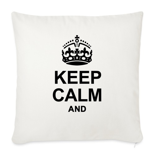 KEEP CALM - Sofa pillow with filling 45cm x 45cm