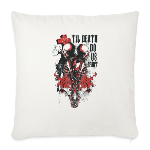 Til death do us apart - Cojín de sofá con relleno 44 x 44 cm