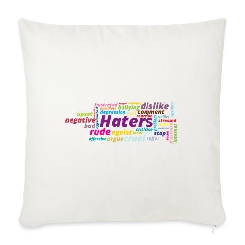 Haters - Cojín de sofá con relleno 44 x 44 cm