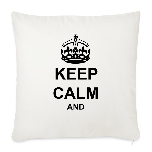 Keep Calm And Your Text Best Price - Sofa pillow with filling 45cm x 45cm