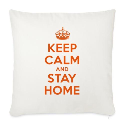 KEEP CALM and STAY HOME - Sofakissen mit Füllung 44 x 44 cm