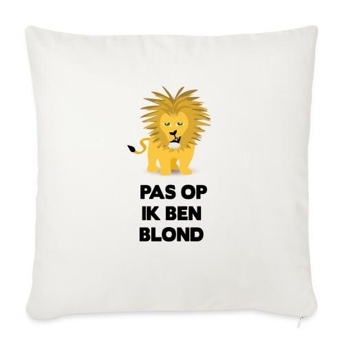 Pas op ik ben blond een cartoon van blonde leeuw - Bankkussen met vulling 44 x 44 cm
