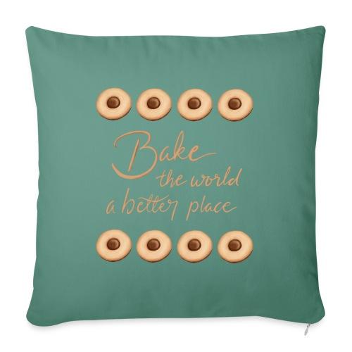 Bake the world a better place - Soffkudde med stoppning 44 x 44 cm