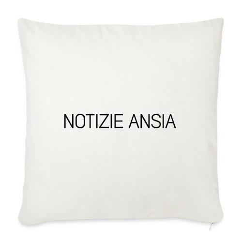 NOTIZIE ANSIA - Cuscino da divano 44 x 44 cm con riempimento