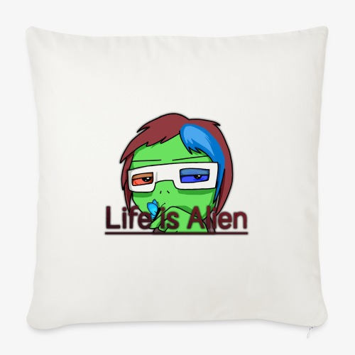 Life is Alien - Sofakissen mit Füllung 44 x 44 cm