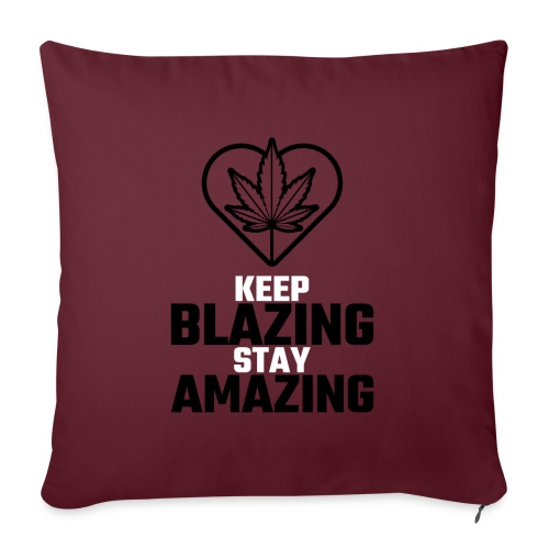 Keep Blazing stay Amazing - Sofakissen mit Füllung 44 x 44 cm