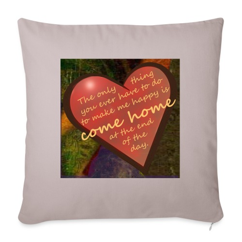 Come Home at the End of the Day - Sofa pillow with filling 45cm x 45cm