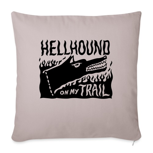 Hellhound on my trail - Sofa pillow with filling 45cm x 45cm