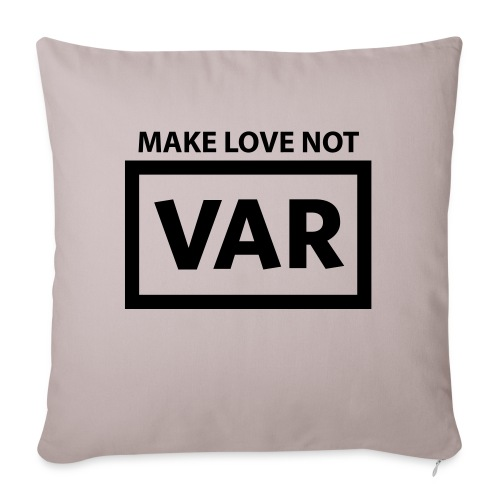 Make Love Not Var - Bankkussen met vulling 44 x 44 cm