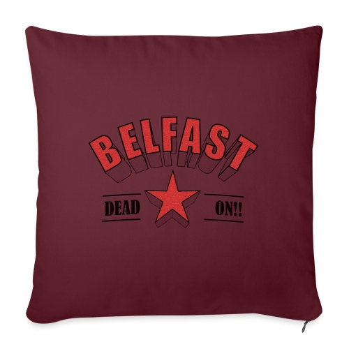 Belfast - Dead On!! - Sofa pillow with filling 45cm x 45cm