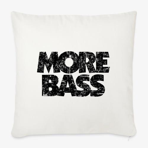 More Bass (Vintage/Schwarz) Bassist Bassisten - Sofakissen mit Füllung 44 x 44 cm