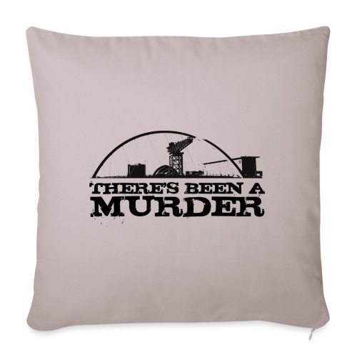There's Been A Murder - Sofa pillow with filling 45cm x 45cm