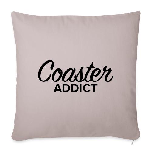 Addict Coaster - Coussin et housse de 45 x 45 cm