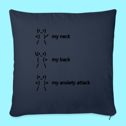 neck back anxiety attack - Sofa pillow with filling 45cm x 45cm