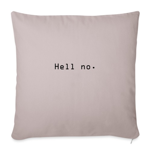 Hell no - Sofapute med fylling 44 x 44 cm