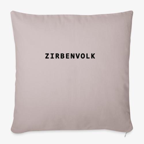 ZIRBENVOLK SCHRIFT - Sofakissen mit Füllung 44 x 44 cm