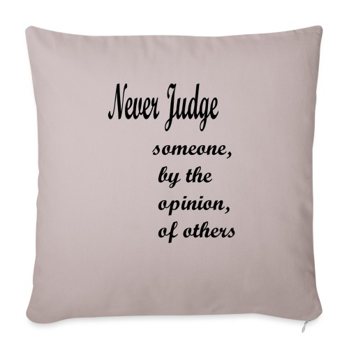Never Judge - Sofa pillow with filling 45cm x 45cm