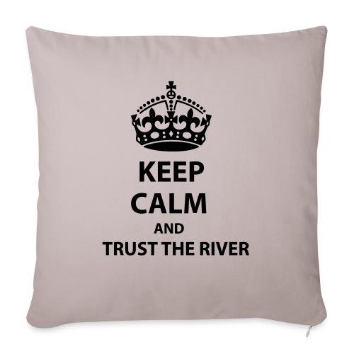 Trust The River - Soffkudde med stoppning 44 x 44 cm
