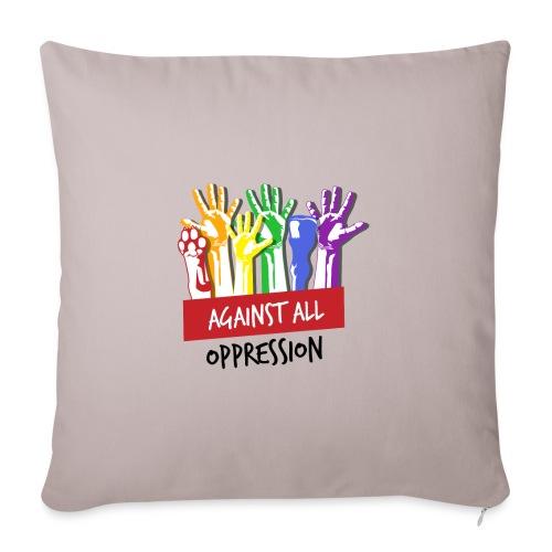 Against All Oppression - Bankkussen met vulling 44 x 44 cm