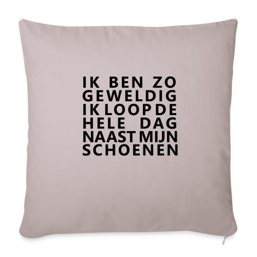 IK BEN ZO GEWELDIG - Bankkussen met vulling 44 x 44 cm