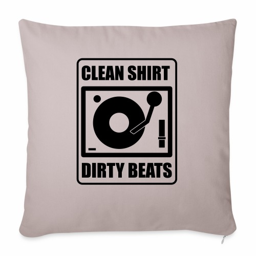 Clean Shirt Dirty Beats - Bankkussen met vulling 44 x 44 cm