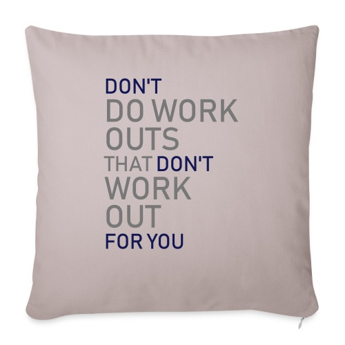 Don't do workouts - Sofa pillow with filling 45cm x 45cm