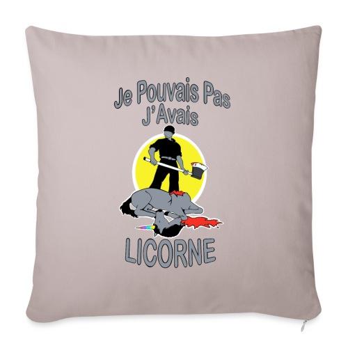 Je Pouvais pas j'avais Licorne (je peux pas j'ai) - Coussin et housse de 45 x 45 cm