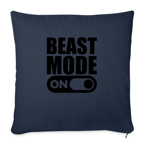BEAST MODE ON - Sofa pillow with filling 45cm x 45cm