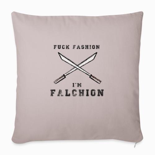Fuck Fashion I m Falchion - Coussin et housse de 45 x 45 cm