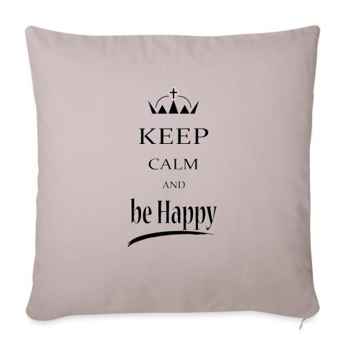 keep_calm and_be_happy-01 - Cuscino da divano 44 x 44 cm con riempimento