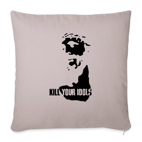 Kill your idols - Sofa pillow with filling 45cm x 45cm