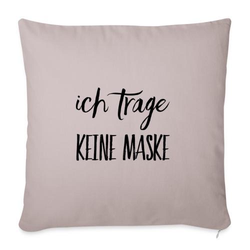 Ich trage KEINE MASKE - Sofakissen mit Füllung 44 x 44 cm