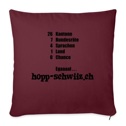 Egal hopp-schwiiz.ch - Sofakissen mit Füllung 44 x 44 cm
