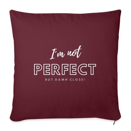 I am not perfect... - Sofakissen mit Füllung 44 x 44 cm