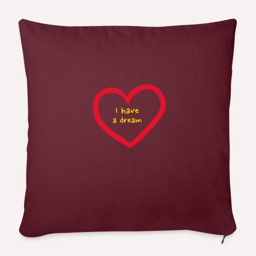 I have A Dream, Print On Demand, Love Heart Symbol - Sofa pillow with filling 45cm x 45cm