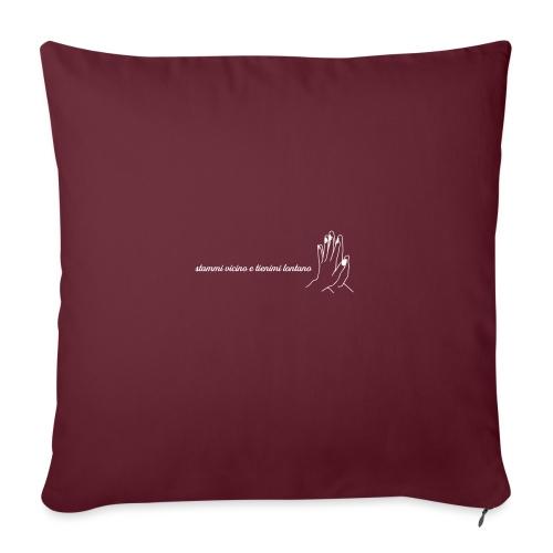 Stammi vicino - Cuscino da divano 44 x 44 cm con riempimento