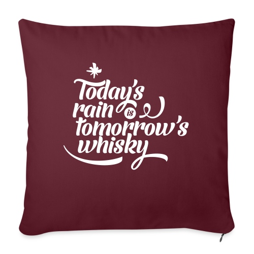 Todays's Rain Women's Tee - Quote to Front - Sofa pillow with filling 45cm x 45cm