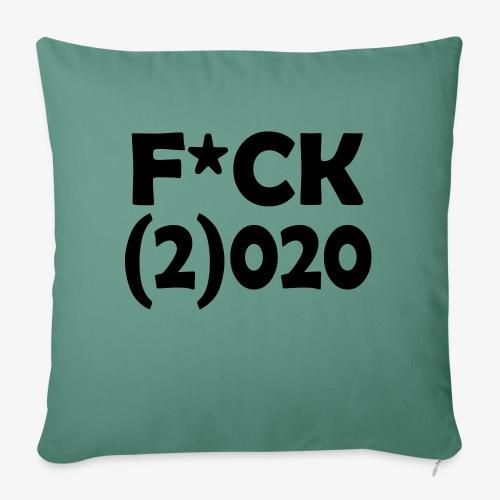 Fuck 2020 - Bankkussen met vulling 44 x 44 cm