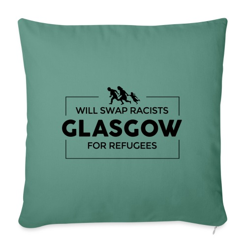 Will Swap Racists For Refugees - Sofa pillow with filling 45cm x 45cm