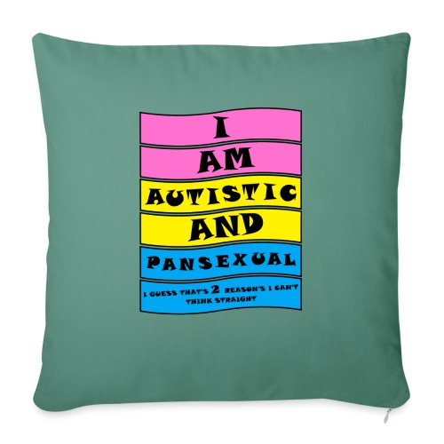 Autistic and Pansexual   Funny Quote - Sofa pillow with filling 45cm x 45cm
