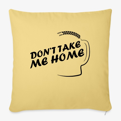 dont_take_me_home - Bankkussen met vulling 44 x 44 cm