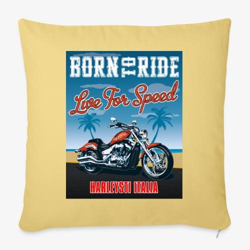 Summer 2021 - Born to ride - Cuscino da divano 44 x 44 cm con riempimento