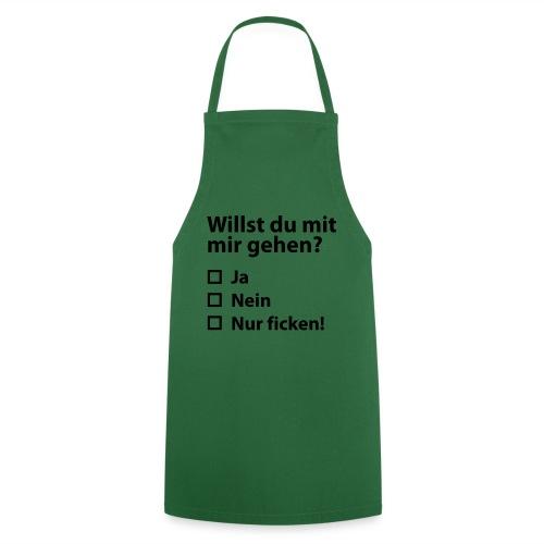 Willst du mit mir gehn? - Kochschürze