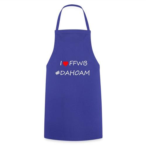 I ❤️ FFWB #DAHOAM - Kochschürze