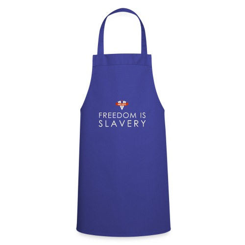 INGSOC - FREEDOM IS SLAVERY - Cooking Apron