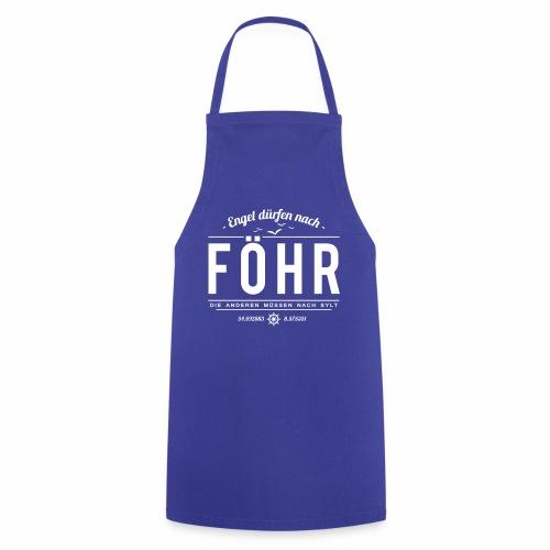 Engel dürfen nach Föhr, die anderen müssen nach... - Kochschürze