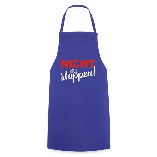 Message Nicht Zu Stoppen weiss - Kochschürze