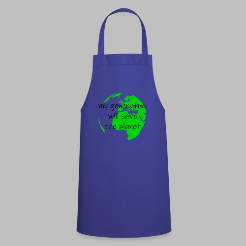 My Generation Will Save The Planet - Cooking Apron