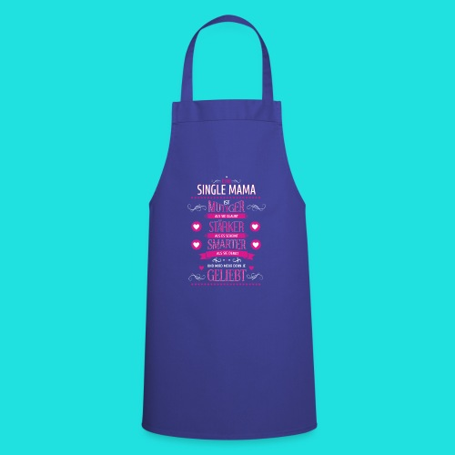 Single Mama - Kochschürze